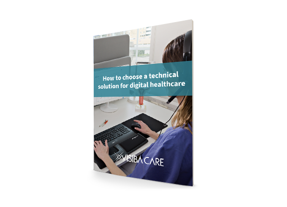 How to choose a technical solution for digital healthcare Guide